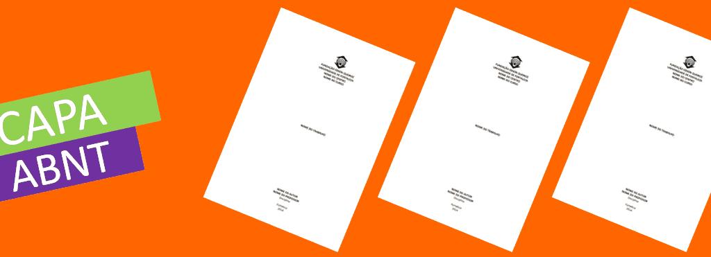 Capa TCC seguindo a ABNT: dicas e sugestões para o seu trabalho